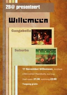 2B@ Willemeen: Gangabella + Suburbs