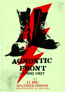 Agnostic Front (US) Exclusive NL Show +  Strike First