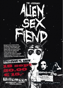 Alien Sex Fiend (UK) Exclusive NL show!!