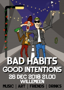 Bad Habits // Good Intentions