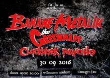 Banane Metalik (FR, Excl NL show) + The Griswalds + Clockwork Psycho (SI)