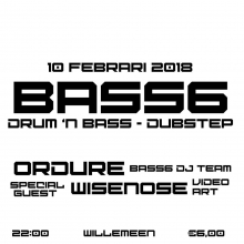 BASS6 #2: Ordure//Wisenose// + more