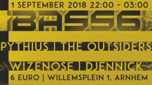 Bass6 #3: Pythius (Blackout) + The Outsiders + Wisenoze + Djennick