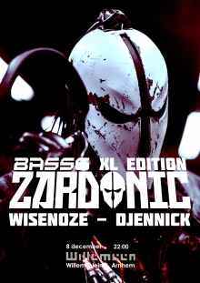 Bass6 XL met: Zardonic + Wisenose + Djennick