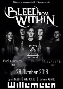 BLEED FROM WITHIN (UK) + ACCESS UNLOCKED (BE) + TRAVELLER (DE) + THE EVOLUTIONIST