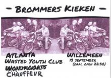 Brommers Kieken met: Atlanta + Wasted Youth Club + Chauffeur
