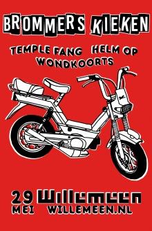Wordt verplaatst: Brommers Kieken met: Temple Fang + Wondkoorts + Helm Op