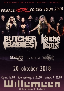 Butcher Babies (USA) + Kobra and The Lotus (CAN) + Skarlett Riot (UK) +  IGNEA (UKR) + MARTYRIUM (MLT)