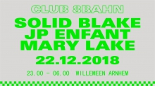 Club 8Bahn: Solid Blake + JP Enfant & Mary Jane