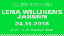Club 8Bahn w/ Lena Willikens + Jasmin