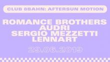 Club 8Bahn w/ Romance Brothers Audri Sergio Mezzetti & Lennart