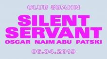 Club 8Bahn w/ Silent Servant (USA) + Oscar + Naim Abu & Patski