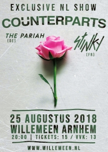Counterparts (CAN) + The Pariah (DE) + STINKY (FR) excl NL show!