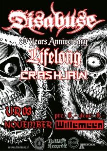 Disabuse: The 30 Year Anniversary + Lifelong + Crashjaw