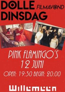 dolle dinsdag - filmavond - pink flamingo