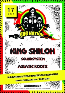 Dub Nation 2 Year Anniversary w/ King Shiloh Soundsystem