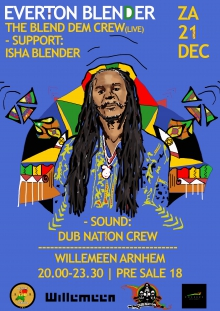 Everton Blender & The Fireman Crew (JAM) + Isha Blender (JAM) + Dub Nation