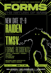 FORMS / WORK THEM / SAUCE PRESENT:  THE RETURN OF BASS
