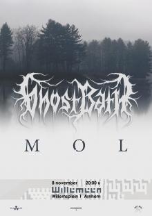 Ghost bath (US) + MØL (DK)