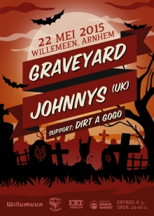 Graveyard Johnnys (UK) + Dirt A Go Go