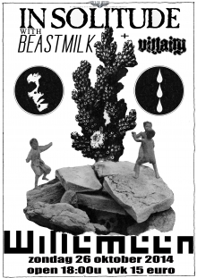 In Solitude (SE) + Beastmilk (FI) + Villainy  ONLY NL SHOW!