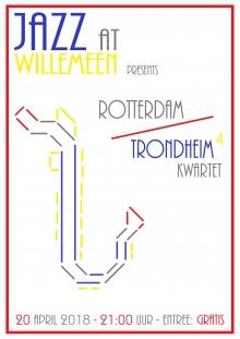 Jazz At Willemeen presents Rotterdam/Trondheim 4