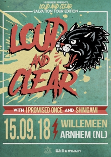 Loud & Clear : Salvation Tour Edition w/ I PROMISED ONCE (DE/JP) + SHINIGAMI + Support