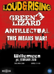 Loud & Rising Tour: Green Lizard + Antillectual + This Means War!