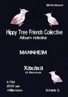 Mannheim + Hippy Tree Friends Collective (LP release party) + Xaxaxa (MK)