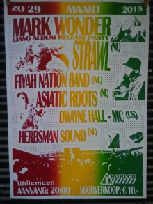 Mark Wonder (JAM) album release party + Strawl (NL) + FiyaNation Band (NL) + Asiatic Roots (NL) + Dwayne Hall - MC (US)  +  Herbsman Sound (NL)