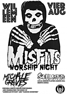 Misfits Worship Night: Michale Graves (US) + Schmisfits EXCL NL SHOW