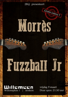 Morres + Fuzzball JR