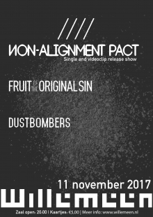 Non-Alignment Pact + Fruit Of The Original Sin + The Dustbombers