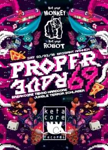 NYMNYR ism KETACORE presents: Proper Rave 69 @Brigant