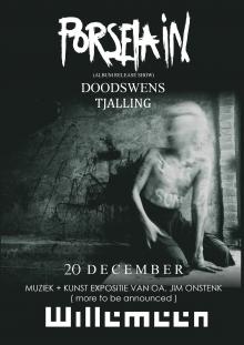 Porselain + Tjalling + Doodswens
