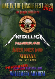 postponed: One In The Jungle Fest met: Guns N' Roses + Metallica + Iron Maiden + Slayer + Nirvana