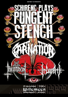Schirenc plays PUNGENT STENCH (AT) + Carnation (BE) + Theotoxin (AT) + Irdorath (AT)