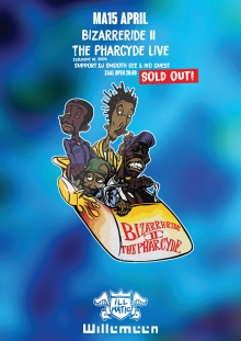 SOLD OUT!! Bizarre Ride II The Pharcyde (USA, EXCLUSIVE NL SHOW)