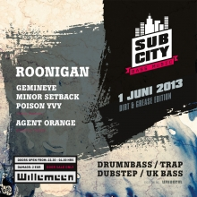 Subcity Dirt & Grease Edition w/ Roonigan + Agent Orange + Poison Yvy + Gemineye + Minor Setback