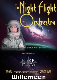 The Night Flight Orchestra  (SWE) + Black Mirrors (BE)