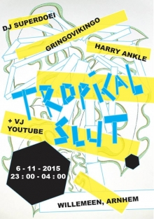 Tropical slut 5e editie