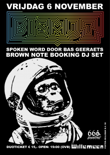 CANCELLED: uitverkocht: Sixsixsitfest presents: Bismut + Brown Note B DJ Set
