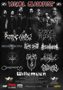Veghel Blackfest 2018 met: Rotting Christ (GR) + Carach Angren + Svart Crown (FR) + Arkhangelsk (GR)  +  Thyrgrim (DE)  + Misanthropia + Ceremony + Dystopia  + Yaotzin + Noctambulist