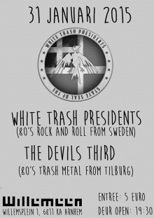 White Trash Presidents (SWE) + The Devil�s 3rd + support